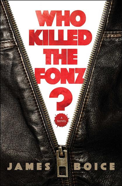 Who Killed the Fonz? By James Boice- Feature and Review