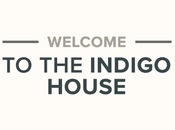 Welcome Indigo House