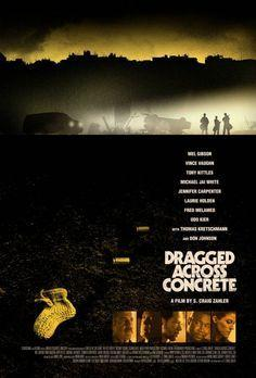 ABC Film Challenge – Crime – D – Dragged Across Concrete (2019)