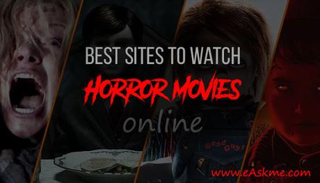 Best Horror Movie Streaming Sites to Watch Horror Movies Online for Free