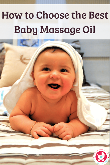 Wondering How to Choose the Best Baby Massage Oil? Check out our complete guide to learn about different kinds of massage oils along with baby massage tips.