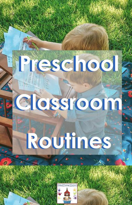 Preschool Classroom Routines Ideas to Spark Bilingual Learning