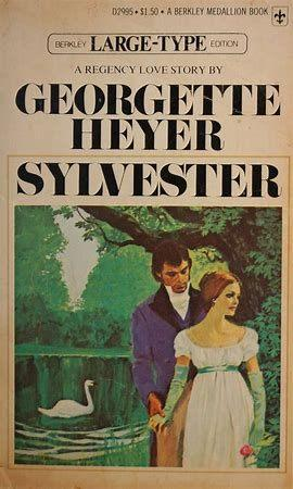 Sylvester (1957) by Georgette Heyer