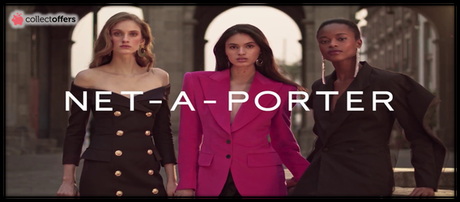 Upgrade Your Wardrobe With Trendiest Fashion With Net-a-Porter!