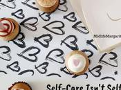 Self-Care Isn't Selfish, It's Selfless!
