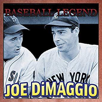 Baseball Legend Joe DiMaggio, by Geoffrey Giuliano