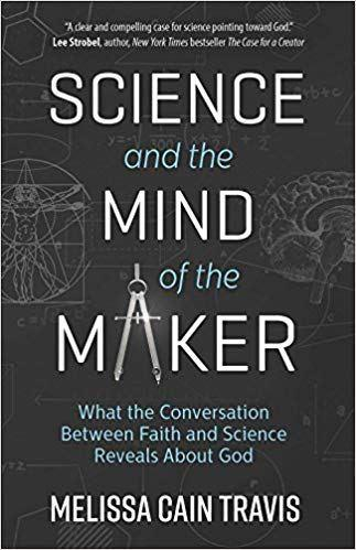 Review of Science and the Mind of the Maker