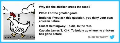 Content Marketers: You've Got To Help The Chicken FIND The Road