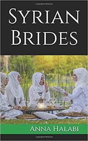 Syrian Brides by Anna Halabi- Feature and Review