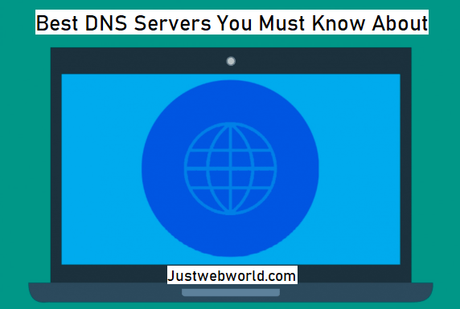Top 5 Best DNS Servers You Must Know About! (Free and Public)