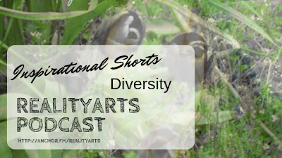 Inspirational Shorts - Encouraging words for your week - Diversity
