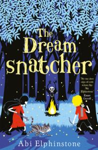 Beth and Chrissi Do Kid-Lit 2019 – JULY READ – The Dreamsnatcher (Dreamsnatcher #1) – Abi Elphinstone