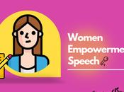 Speech Women's Empowerment English