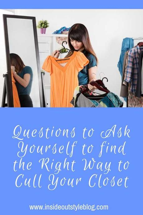 Questions to Ask Yourself to find the Right Way to Cull Your Closet