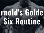 Arnold's Golden Routine