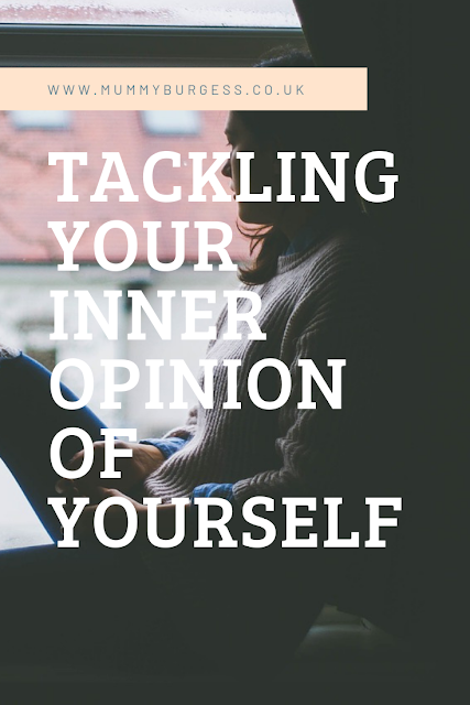 Tackling Your Inner Opinion Of Yourself