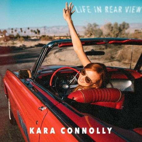 Kara Connolly Talks Her New Album 'Life in Rear View'