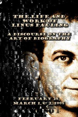 Remembering Linus Pauling: The Biographers