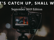 Let's Catch Shall September 2019 Edition