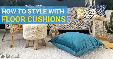 How To Style A Room With Floor Cushions