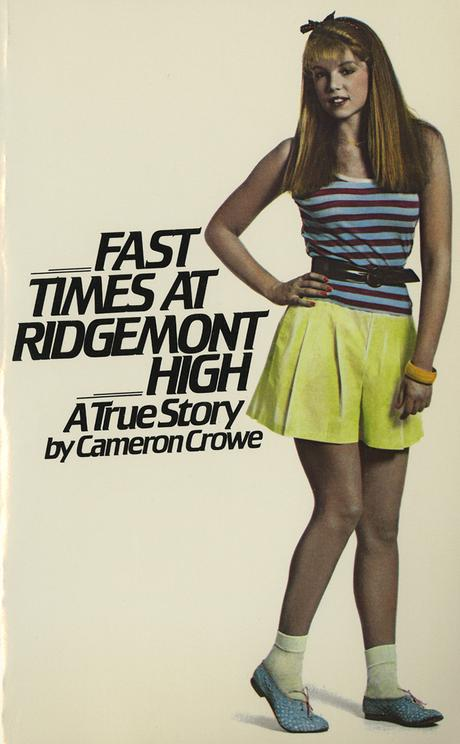 Book vs. Movie: Fast Times at Ridgemont High