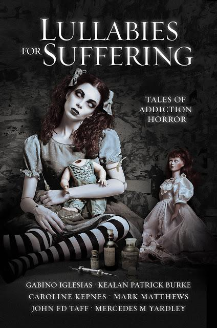 Cover Reveal: Lullabies for Suffering: Tales of Addiction Horror