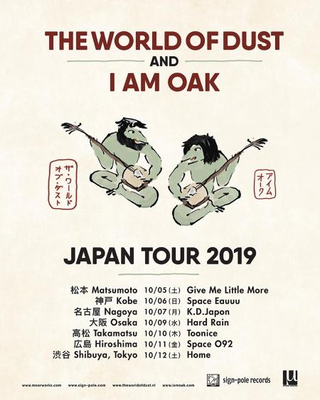 The World Of Dust & I am Oak: on tour in Japan