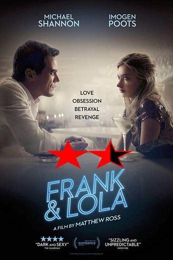 ABC Film Challenge – Thriller – F – Frank & Lola (2016)