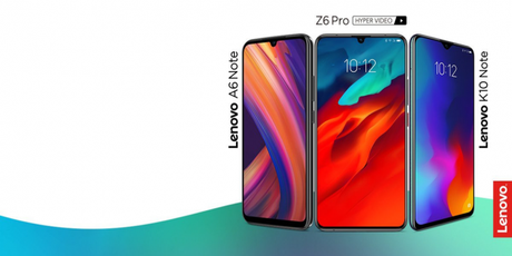 Lenovo launches K10 Note, Z6 Pro, A6 Note in India