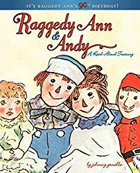 Image: Raggedy Ann and Andy: A Read-Aloud Treasury, by Johnny Gruelle (Author). Publisher: Little Simon (April 5, 2011)