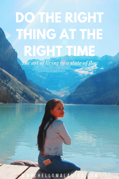 Do the right thing at the right time