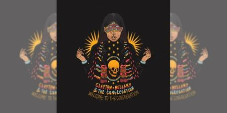 Clayton Bellamy & The Congregation, Welcome To The Congregation Album Review