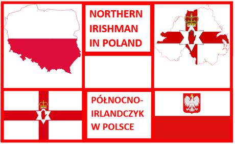 Northern Irishman in Poland / Połnocny Irlandczyk w Polsce