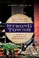 The Localist Theory of Charles Marohn's Wonderfully Practical Strong Towns