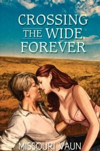 Mary reviews Crossing the Wide Forever by Missouri Vaun