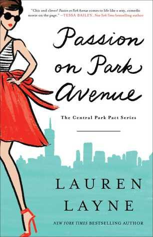 Passion on Park Avenue by Lauren Layne- Feature and Review
