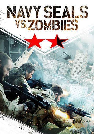 Navy Seals vs Zombies (2015)
