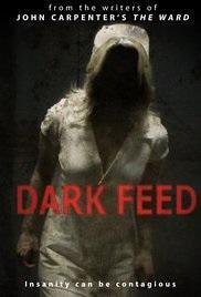ABC Film Challenge – Horror – D – Dark Feed (2013)