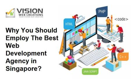 Why Employ A Web Development Agency In Singapore?