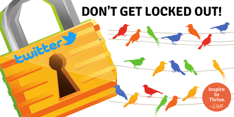 Locked Out of Twitter – Learn How to Avoid It Once and For All