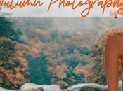 Create Fall Outfits Inspired Autumn Photography