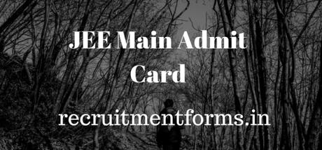 JEE Main Admit Card 2020 – Check here how to download admit card, Important Dates