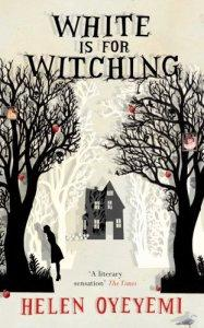 Susan reviews White is for Witching by Helen Oyeyemi
