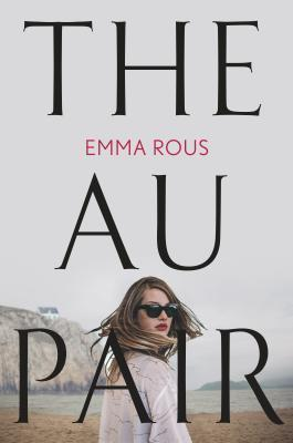 The Au Pair by Emma Rous- Feature and Review