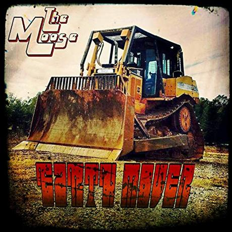 The Moose - Earth Mover