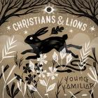 Christians & Lions: Young Familiar