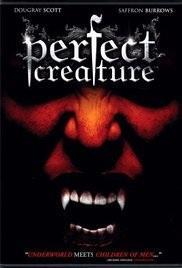 ABC Film Challenge – Horror – P – Perfect Creature (2006)