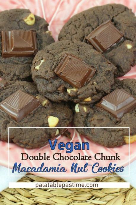 Vegan Double Chocolate Chunk Macadamia Nut Cookies #Choctoberfest