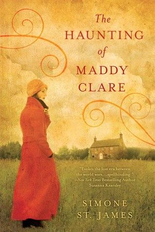 FLASHBACK FRIDAY: The Haunting of Maddy Clare by Simone St. James- Feature and Review