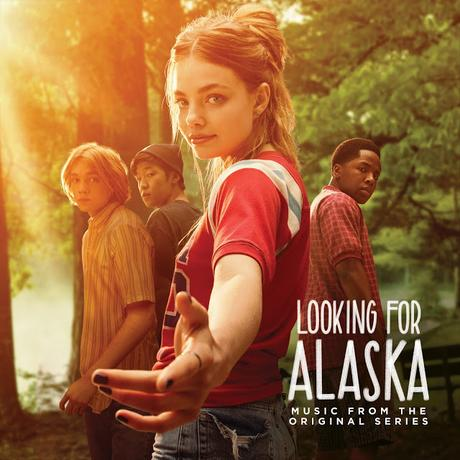 'Looking For Alaska' (Music From The Hulu Series)